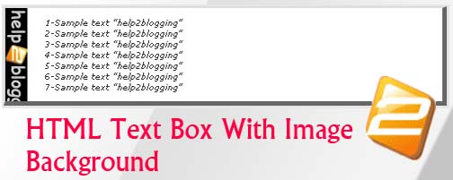 Add HTML/ CSS TextBox With Image Background In Blogger Post