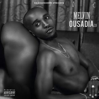Melvin - Ousadia 2.0 (EP)