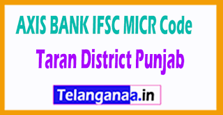 AXIS BANK IFSC MICR Code Taran District Punjab State