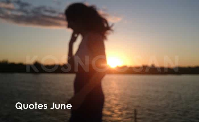 Kata sambutan bulan Juni untuk caption dan status harapan