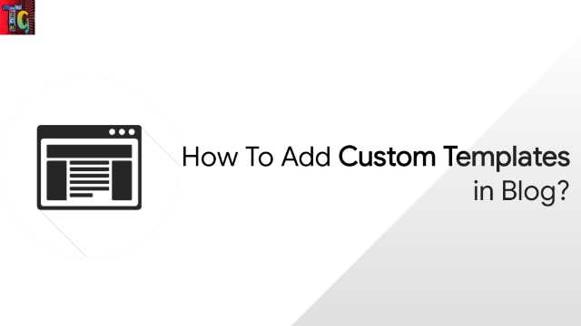 How to Add Custom Template in Blog?