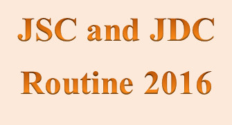 JSC and JDC Exam Routine 2016, JSC & JDC Result 2016, Exam Routine,