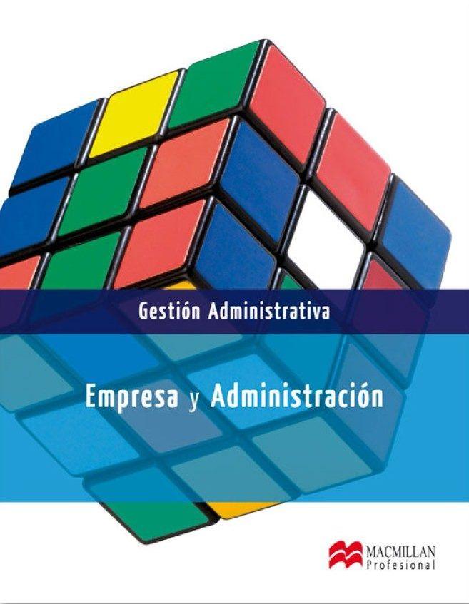 Empresa y administración: Gestión administrativa – Jaime José Antón Pérez