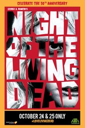 """Night of the Living Dead"" 50th anniversary - Poster"