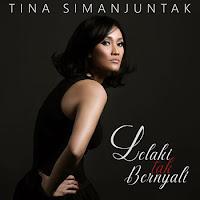 Lirik Lagu Tina Simanjuntak Lelaki Tak Bernyali