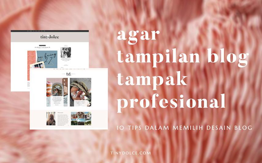 10 cara untuk tampilan blog profesional