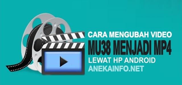 Cara Mengubah Video M3u8 Menjadi Mp4