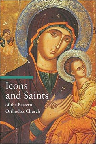 Icons & Saints of the Eastern Orthodox Church By Alfredo Tradigo