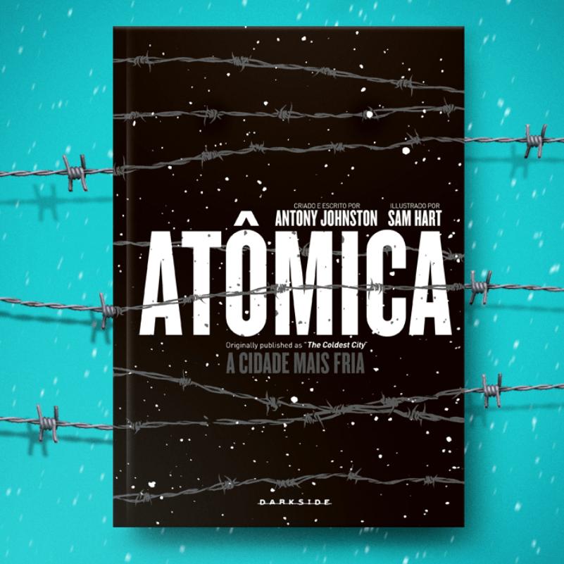 Resenha: Atômica, A Cidade Mais Fria, de Antony Johnston e Sam Hart