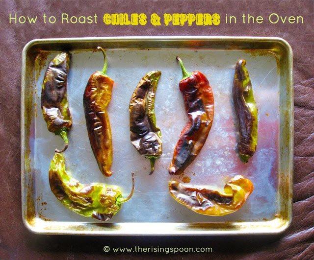 How to Roast Chiles & Peppers in the Oven | The Rising Spoon