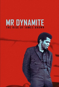 Watch Mr. Dynamite: The Rise of James Brown Online Free in HD