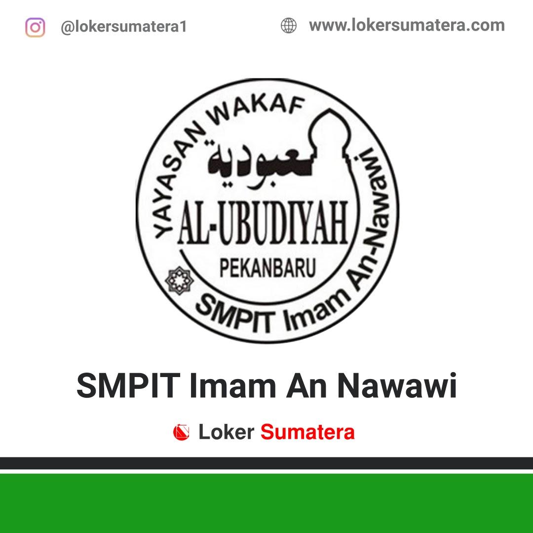 Lowongan Kerja Pekanbaru: SMPIT Imam An-Nawawi Desember 2020