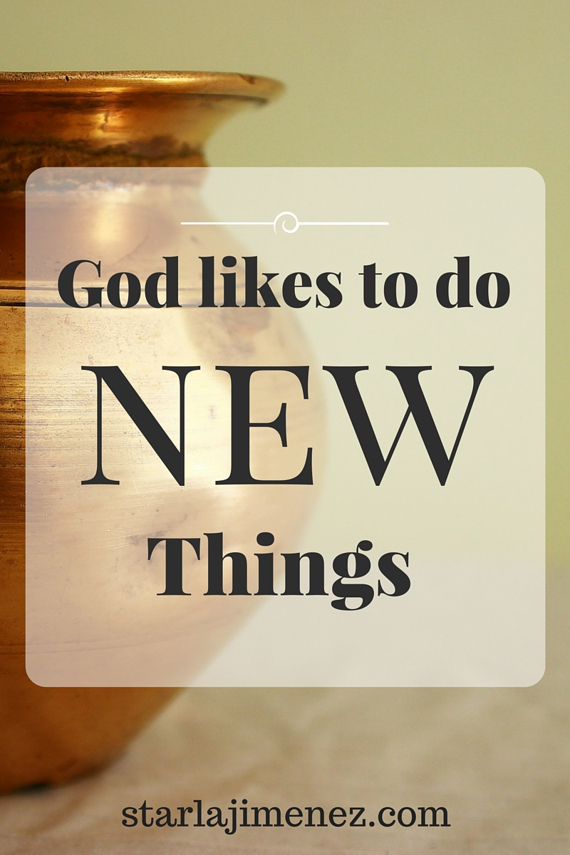 Pressing In and Pressing On with Starla J. : God Likes To Do New ...