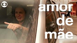 Amor de Mãe: capítulo 2, terça, 26 de novembro, na Globo