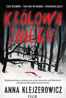 """""""Królowa Śniegu"""" Anna Klejzerowicz"""