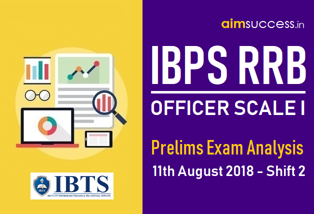 IBPS RRB Officer Scale I Prelims Exam Analysis 11th August 2018 - Shift 2