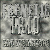 "EP ""Bad Vibrations"" da banda Frenetic Trio de Londrina"