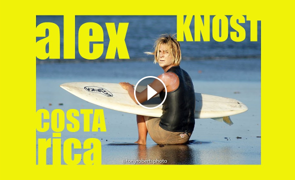 ALEX KNOST SURFING COSTA RICA and CALIFORNIA from ROOTS SURF MOVIE by TR PRODUCTIONS