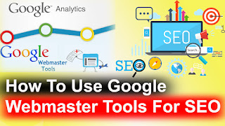 how to use google webmaster tools for seo, how to use google webmaster tools for seo in hindi, how to use google webmaster tools data highlighter, how to use google webmaster tools to improve seo, how to use google webmaster tools 2016, how to use google webmaster tools 2015, how to use google webmaster tools