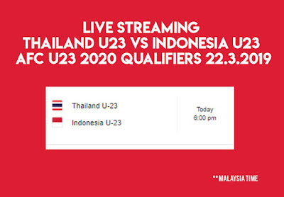 Live Streaming Thailand U23 vs Indonesia U23