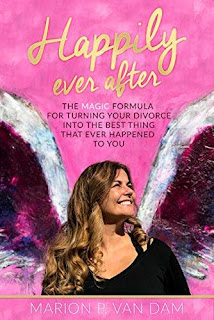 Happily Ever After: The Magic Formula for Turning Your Divorce into the Best Thing that Ever Happened to You free kindle book promotion Marion P. van Dam
