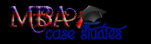 MBA Case Studies