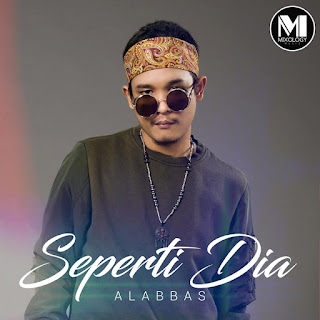 Alabbas - Seperti Dia MP3