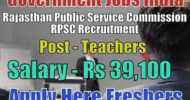 rajasthan-public-service-commission-rpsc-recruitment-2018  Th P Govt Job Online Form In Rajasthan on