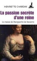 La passion secrète d'une reine