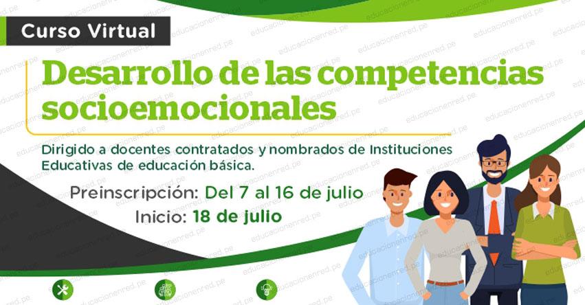 PERUEDUCA: Curso Virtual para Docentes Nombrados y Contratados sobre Competencias Socioemocionales [INSCRIPCIONES HASTA EL 16 JULIO] www.perueduca.pe