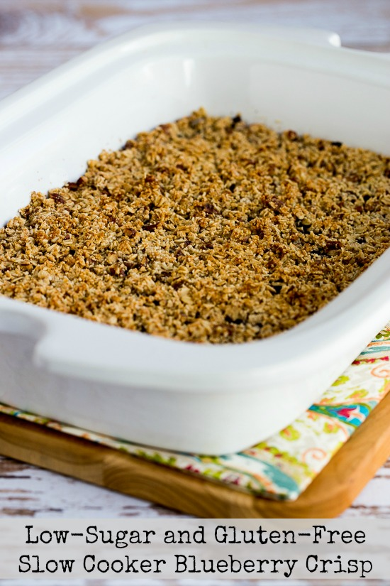 Low-Sugar and Gluten-Free Slow Cooker Blueberry Crisp found on KalynsKitchen.com
