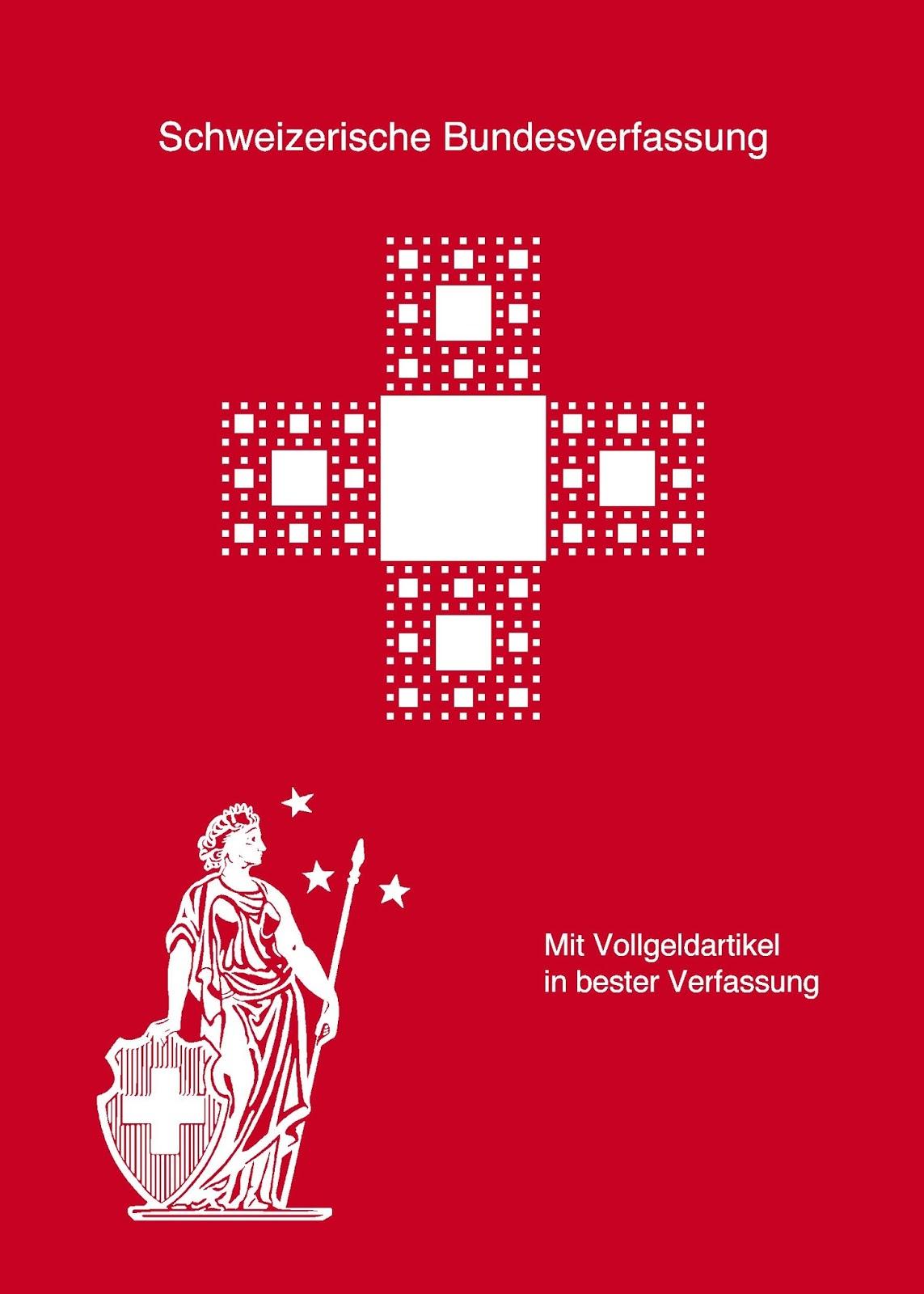 Schweizerischen Bundesverfassung mit Vollgeld
