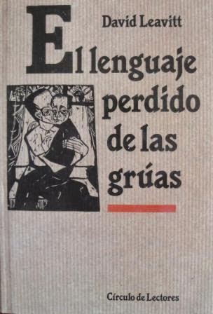 El lenguaje perdido de las grúas, 4