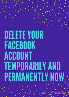 Delete your Facebook account temporarily and permanently now