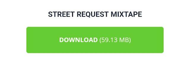 Street request Mixtape