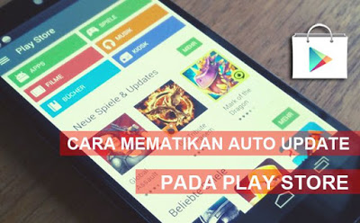 Cara mematikan Auto Update aplikasi pada Android