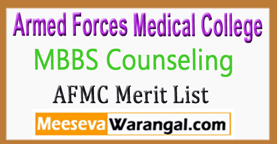 AFMC MBBS Counseling Merit list 2017