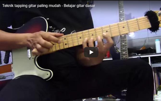 Belajar Teknik Tapping Dasar Gitar Paling Mudah