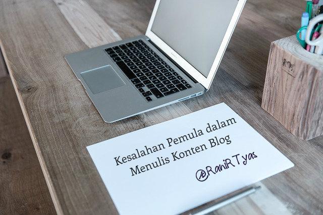 http://www.ranirtyas.com/2016/12/kesalahan-pemula-ketika-menulis-konten-blog.html
