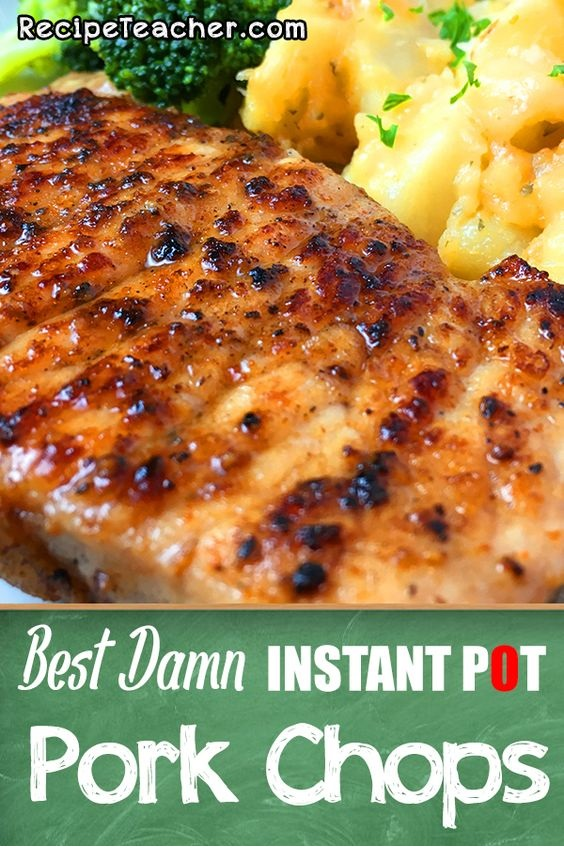 Best Damn Instant Pot Boneless Pork Chops
