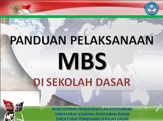 Bimbingan Teknis Manajemen Berbasis Sekolah (MBS) di Sekolah Dasar