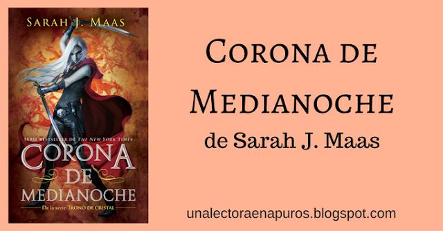 Corona de Medianoche - Sarah J. Maas