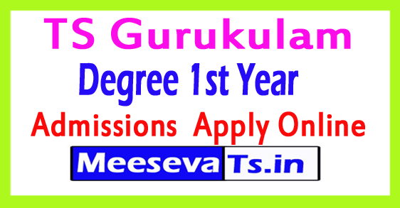 TS Gurukulam Degree 1st Year  Admissions 2017 Apply Online