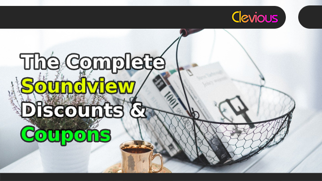The Complete Soundview Discounts & Coupons - Clevious Coupons