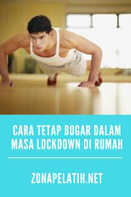 Cara menjaga kebugaran di rumah selama lockdown