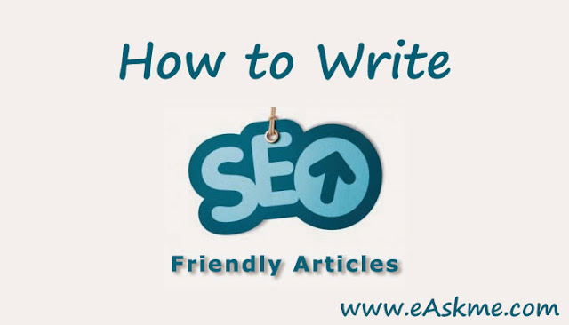 How to Write SEO Friendly Blog Posts: eAskme