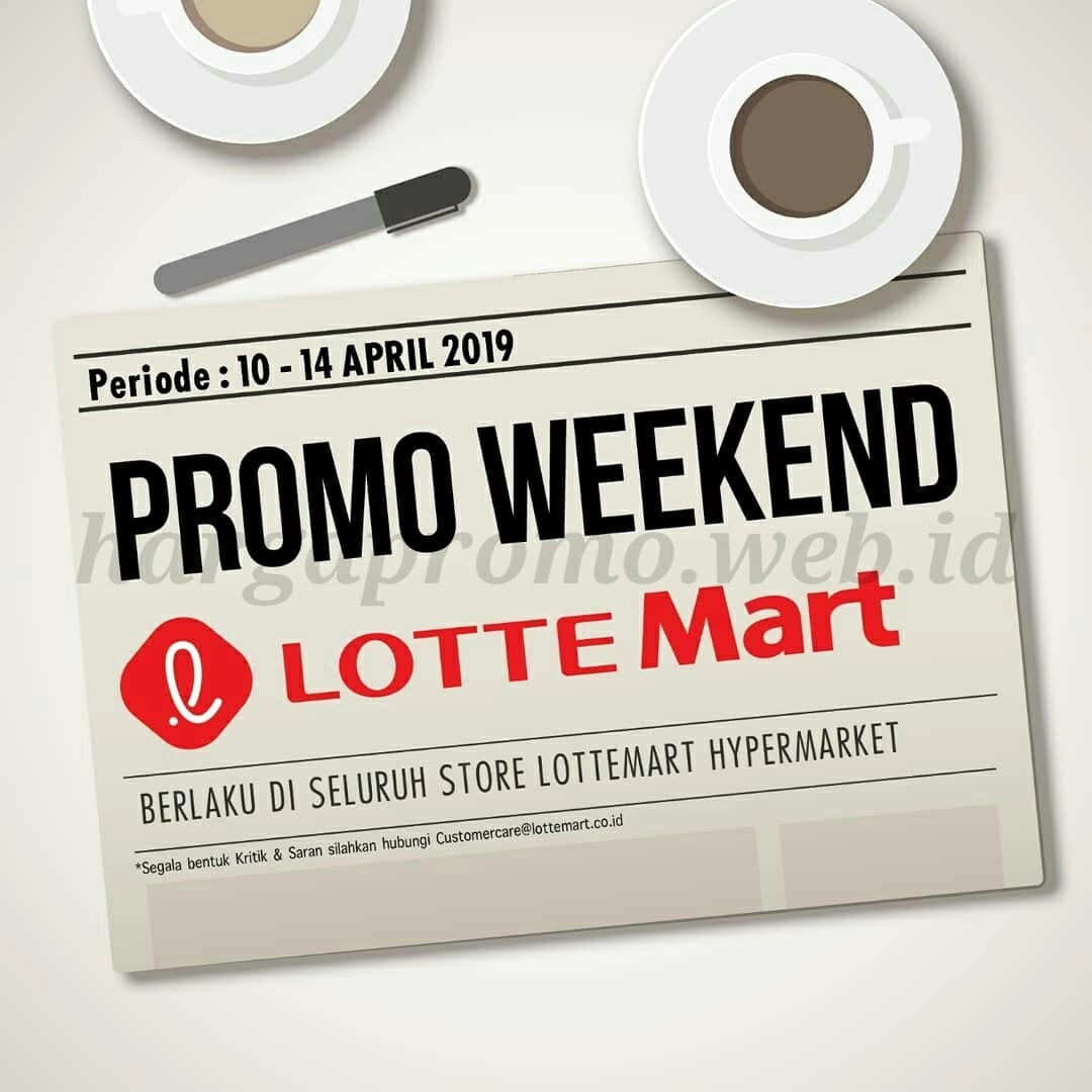 Lottemart - Promo Weekend Terbaru 10 - 14 April 2019