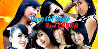 Download Lagu Dangdut Koplo New Cobra Full Album Lengkap