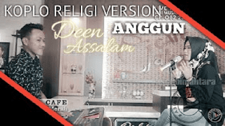 Lirik Lagu Deen Assalam - Anggun Pramudita