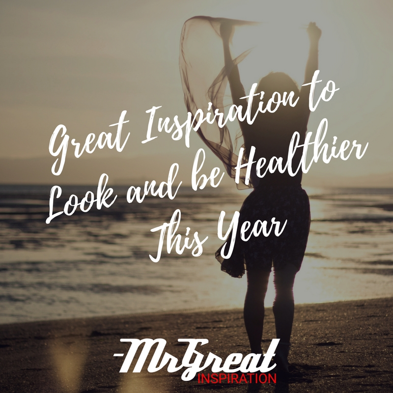 Great Inspiration to Look and be Healthier This Year
